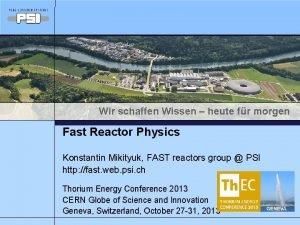 Wir schaffen Wissen heute fr morgen Fast Reactor