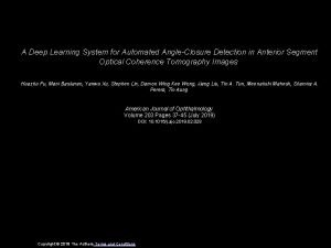 A Deep Learning System for Automated AngleClosure Detection