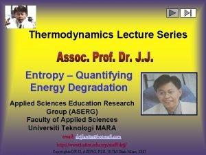 Thermodynamics Lecture Series Entropy Quantifying Energy Degradation Applied