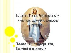 INSTITUTO DE TEOLOGA Y PASTORAL PARA LAICOS INTEPAL