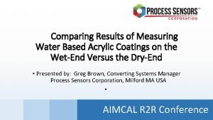 Comparing Results of Measuring Water Based Acrylic Coatings