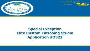 Community Development Department Special Exception Elite Custom Tattooing