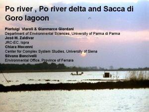 Po river Po river delta and Sacca di