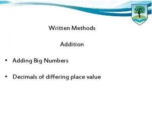 Written Methods Addition Adding Big Numbers Decimals of