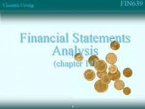 FIN 639 Vicentiu Covrig Financial Statements Analysis chapter
