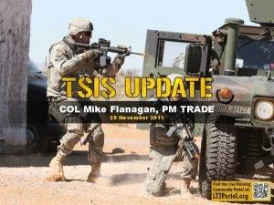 COL Mike Flanagan PM TRADE 29 November 2011