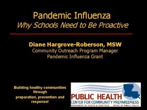 Pandemic Influenza Why Schools Need to Be Proactive