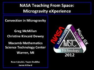 NASA Teaching From Space Microgravity e Xperience Convection
