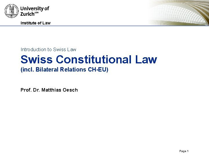Institute of Law Introduction to Swiss Law Swiss