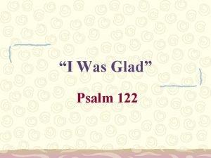 I Was Glad Psalm 122 Psalm 122 Background