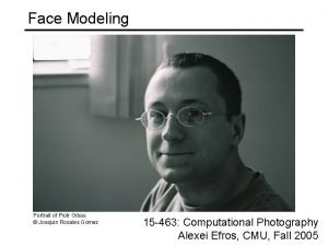 Face Modeling Portrait of Piotr Gibas Joaquin Rosales