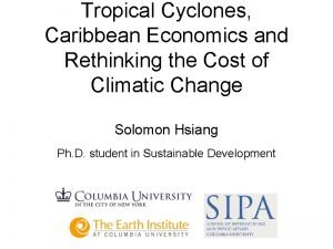 Tropical Cyclones Caribbean Economics and Rethinking the Cost