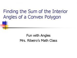 Finding the Sum of the Interior Angles of