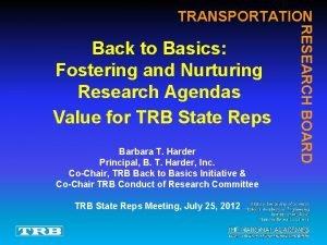TRANSPORTATION Barbara T Harder Principal B T Harder
