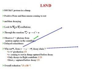 LSND 800 Me V protons in a dump