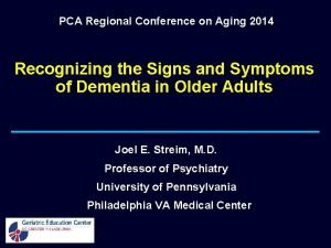PCA Regional Conference on Aging 2014 Recognizing the