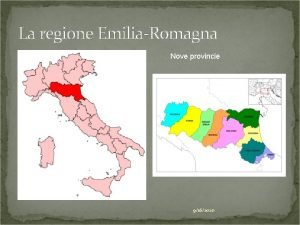 La regione EmiliaRomagna Nove provincie 9162020 Ancient Roman