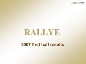 August 31 2007 RALLYE 2007 first half results