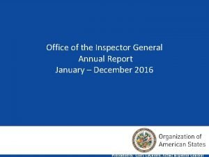 Office of the Inspector General Annual Report January