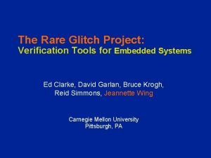 The Rare Glitch Project Verification Tools for Embedded