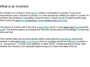 What is an Invention An invention is a