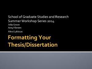 School of Graduate Studies and Research Summer Workshop
