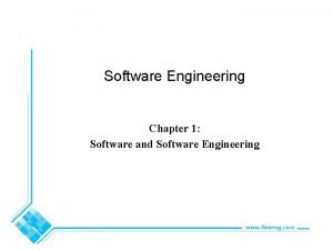 Software Engineering Chapter 1 Software and Software Engineering