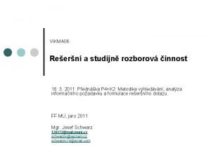 VIKMA 06 Reern a studijn rozborov innost 18