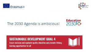The 2030 Agenda is ambicious Portugal Education System