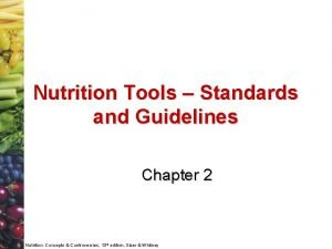 Nutrition Tools Standards and Guidelines Chapter 2 Nutrition