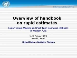 Overview of handbook on rapid estimates Expert Group