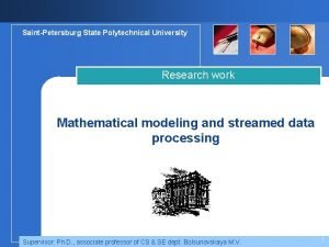 SaintPetersburg State Polytechnical University Research work Mathematical modeling