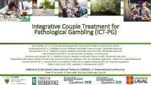 Integrative Couple Treatment for Pathological Gambling ICTPG Jol