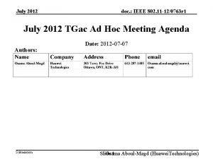 July 2012 doc IEEE 802 11 120763 r