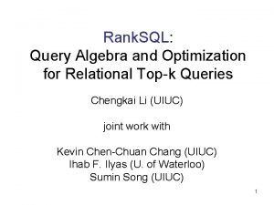 Rank SQL Query Algebra and Optimization for Relational