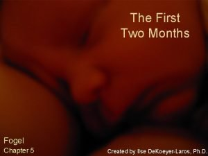 The First Two Months Fogel Chapter 5 Created