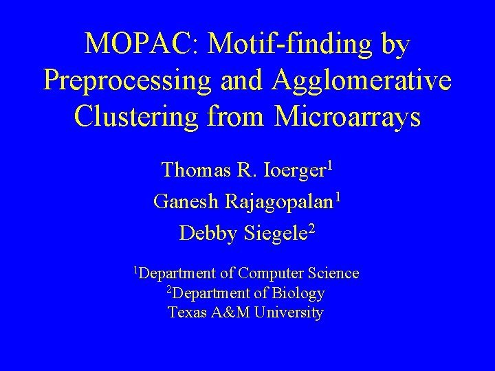 MOPAC Motiffinding by Preprocessing and Agglomerative Clustering from