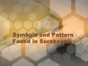 Symbols and Pattern Found in Surabaya The symbols