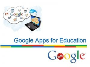 Google Apps for Education What Is Google Apps