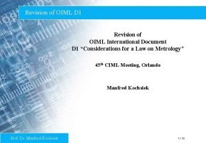 Revision of OIML D 1 Revision of OIML