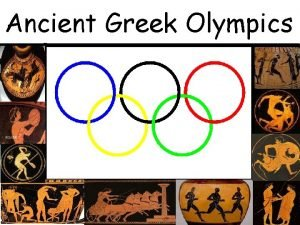 Ancient Greek Olympics The Opening Ceremony At the