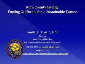Kern County Energy Fueling California for a Sustainable
