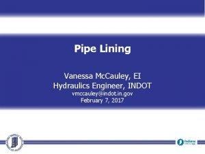 Pipe Lining Vanessa Mc Cauley EI Hydraulics Engineer