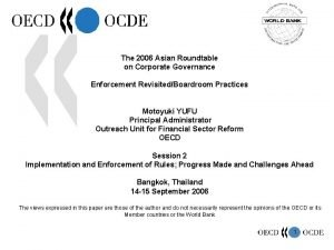 The 2006 Asian Roundtable on Corporate Governance Enforcement
