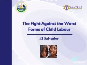 The Fight Against the Worst Forms of Child