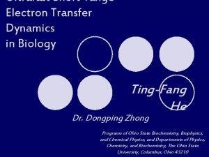 Ultrafast Shortrange Electron Transfer Dynamics in Biology TingFang