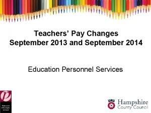 Teachers Pay Changes September 2013 and September 2014