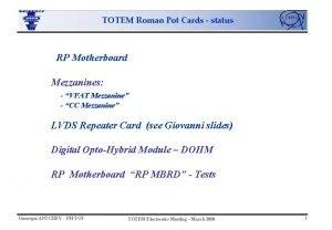 TOTEM Roman Pot Cards status RP Motherboard Mezzanines