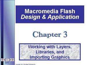 Macromedia Flash Design Application OBJ 3 1 Working