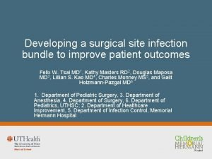 Developing a surgical site infection bundle to improve